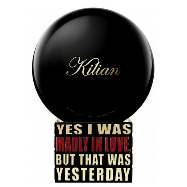 Kilian Yes I Was Madly In Love, But That Was Yesterday